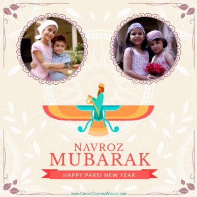 Navroz Mubarak 2021 Wishes with your Photo