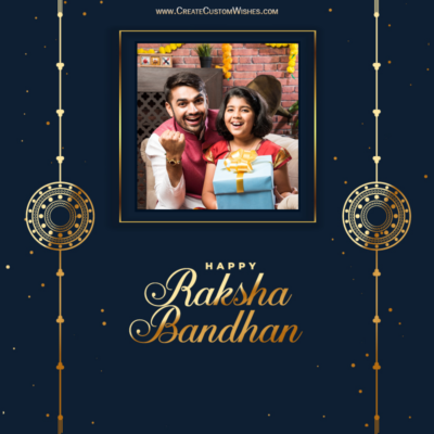 Raksha Bandhan Wishes for Brother with Photo