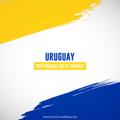 Uruguay Independence Day Wishes Images, Greetings, Messages, Quotes and Status