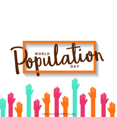 World Population Day Wishes Images, Messages, Status, Quotes and Slogans