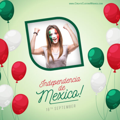 Add Photo on Independencia de Mexico Wishes Image