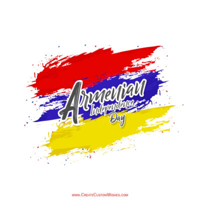 Armenia Independence Day 2021 Wishes Images, Greetings, Messages, Quotes and Status