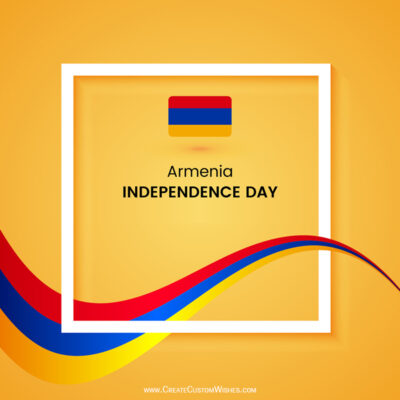 Create Armenia Independence Wishes with Name