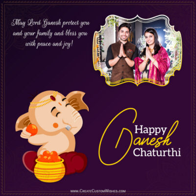 Create Ganesh Chaturthi Wishes with Photo