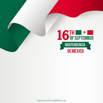 Create Independencia de Mexico Wishes with Name