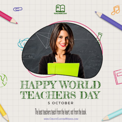 Create Teachers Day Wishes with Photo