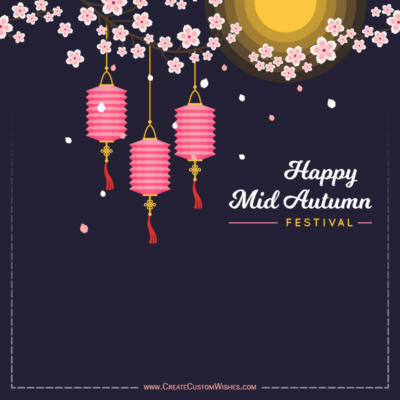 Customized Mid-Autumn Festival Greeting Cards Free