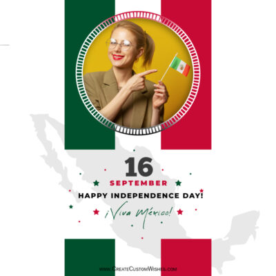 Edit Viva Mexico Independence Day with Photo Frame