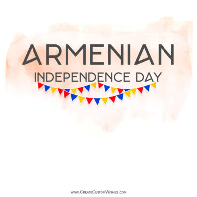 Editable Armenia Independence Day Greeting Cards