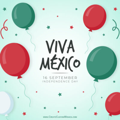 Viva Mexico Independence Day 2021 Wishes Images, Greetings, Messages, Quotes and Status