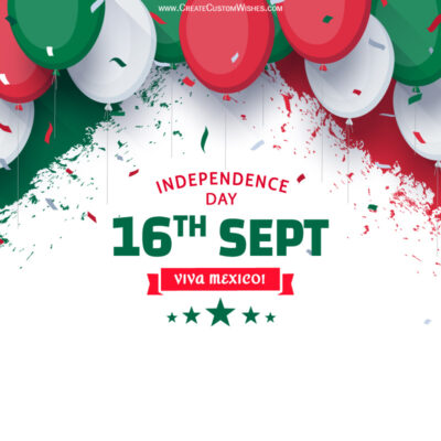 Write Name / Text / Quotes on Viva Mexico Independence Day Greeting Card