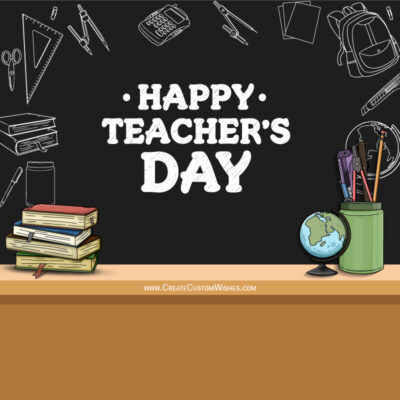 Write Name / Text / Quote on Teachers Day Greeting Card