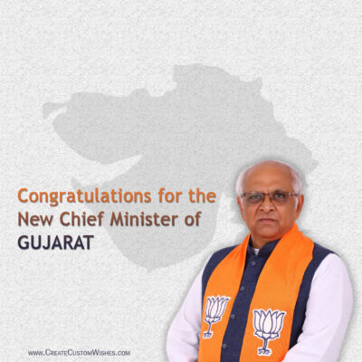 Congratulations for the New Chief Minister (Bhupendra Patel) of Gujarat