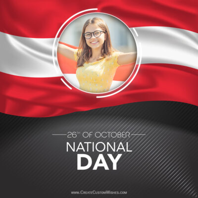 Create Austria National Day Wishes with Photo