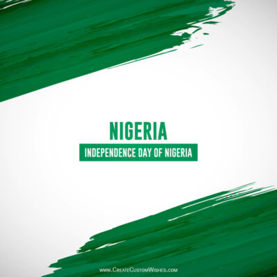 Create Custom Nigeria Independence Day Wishes Image