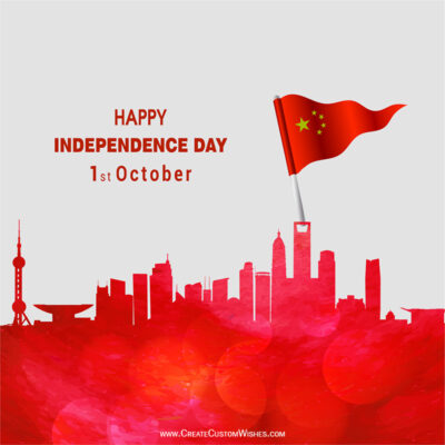 Create Independence Day of China wishes image