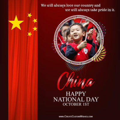 Create National Day of China Wishes with Photo