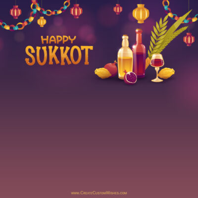Create Sukkot Wishes Greeting Cards
