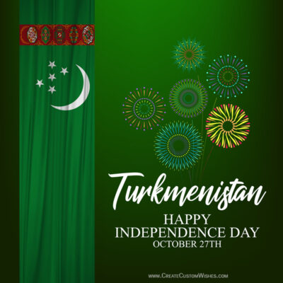Create Turkmenistan Independence Day Greeting Card