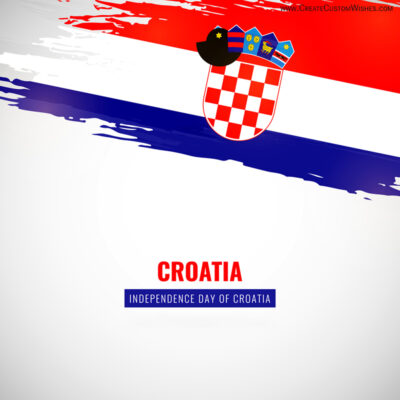 Croatia Independence Day 2021 Wishes Images, Greetings, Messages, Quotes and Status