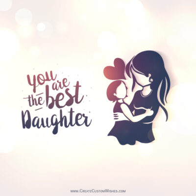 Daughters Day 2021 Wishes Images, Greetings, Messages, Status & Quotes