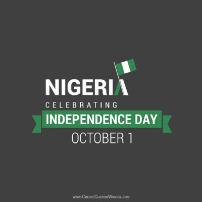 Editable Nigeria Independence Day Greeting Cards