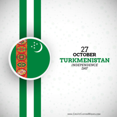 Editable Turkmenistan Independence Day Greeting Cards