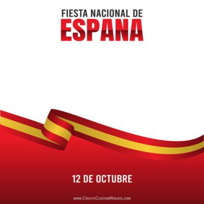 Fiesta Nacional de España 2021 desea Imágenes, Mensajes, Saludos, Citas