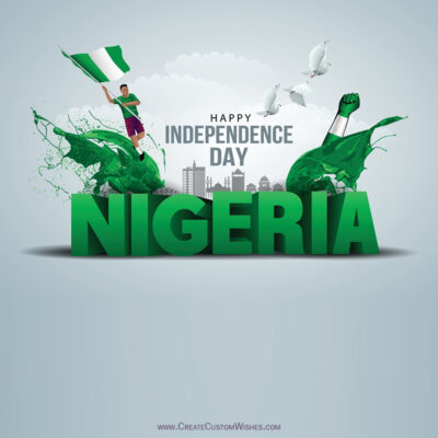 Nigeria Independence Day 2021 Wishes Images, Greetings, Messages, Quotes and Status