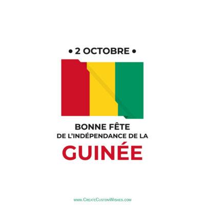 Souhaits, salutations et messages de la fête de l'indépendance de la Guinée