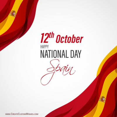 Spain National Day 2021 Wishes Images, Greetings, Messages, Quotes and Status