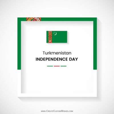 Turkmenistan Independence Day Wishes with Name