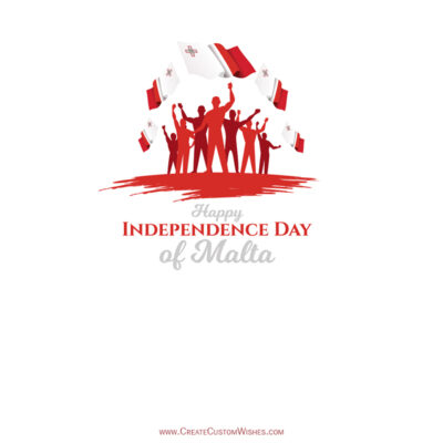 Write Name / Text / Quotes on Malta Independence Day Greeting Card