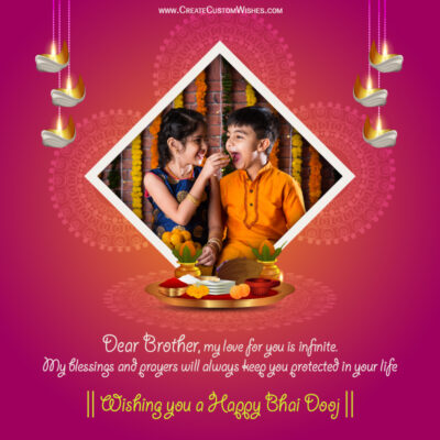 Add your Photo on Bhai Dooj 2021 Wishes Image