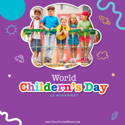 Add your Photo on Childrens Day 2021 Wishes Image