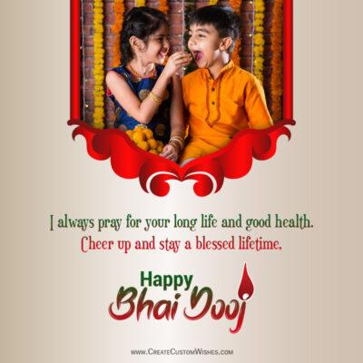 Create Bhai Dooj 2021 Wishes Image with Photo