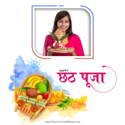 Create Chhath Puja Wishes with my Photo