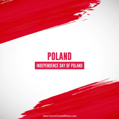 Create Poland Independence Day Greeting Card