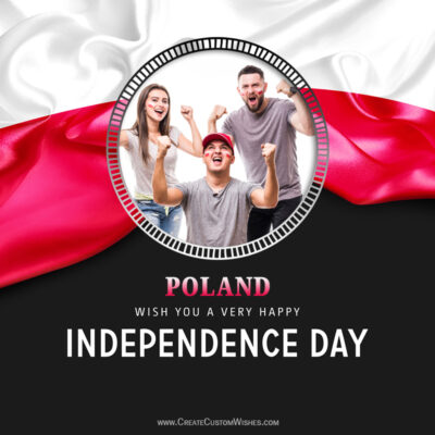 Create Poland Independence Day Wishes with Photo