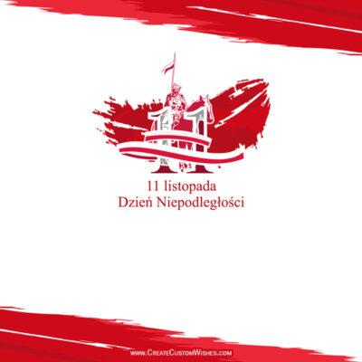 Utwórz Kartkę z życzeniami na Dzień Niepodległości Polski 11 listopada