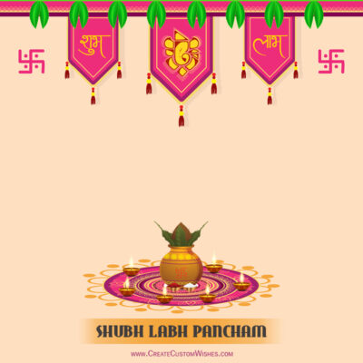 Write Name / Text / Quotes on Labh Pancham Wishes Image