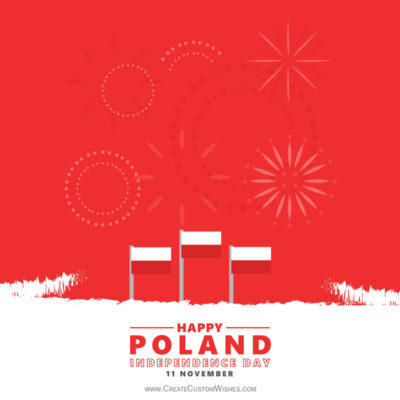 Write Name / Text / Quotes on Poland Independence Day Wishes Image